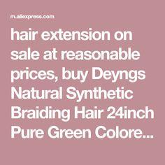 Online Shop Deyngs Natural Synthetic Braiding Hair 24inch Pure Green Colored Crochet Braids Hair Extension Jumbo Braids Bulk Hair Braiding | Aliexpress Mobile_en title - #24Inch #aliexpress #braiding #braids #Bulk #colored #crochet #deyngs #Extension #Green #Hair #jumbo #Mobileen #natural #online #Pure #Shop #synthetic #title Crochet Braids Hairstyles, Braided Hairstyles, Jumbo Braids, Braid In Hair Extensions, Bleached Hair, Brand Names, Pure Shop, Pure Products, Green Hair