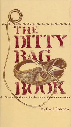 No sailor should leave the dock without this book! Sailors have used ditty bags to carry sewing equipment, toiletries, and other small items for centuries, and now The Ditty Bag Book teaches modern-da