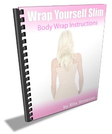 Wrap Yourself Slim Body Wraps Exposed - Lose Fat & Inches with a body wrap on your weight loss program. Recipes and formulas to make your own seaweed, mud, chocolate and herbal body wraps and weight loss cream or shrink gel at home.