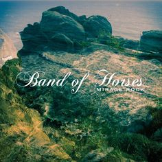 "Band of Horses released a second single off their upcoming album ""Mirage Rock""!"