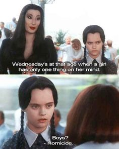 Wednesday has her own set of priorities. | 18 Times Wednesday Addams Was The Hero Young Girls Needed