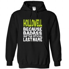 (BadAss) HOLLOWELL #name #tshirts #HOLLOWELL #gift #ideas #Popular #Everything #Videos #Shop #Animals #pets #Architecture #Art #Cars #motorcycles #Celebrities #DIY #crafts #Design #Education #Entertainment #Food #drink #Gardening #Geek #Hair #beauty #Health #fitness #History #Holidays #events #Home decor #Humor #Illustrations #posters #Kids #parenting #Men #Outdoors #Photography #Products #Quotes #Science #nature #Sports #Tattoos #Technology #Travel #Weddings #Women