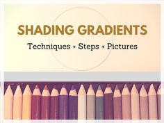 Coloring techniques shading gradients shown in steps with pictures
