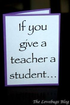 If You Give a Teacher a Student… (Teacher Appreciation Gift)