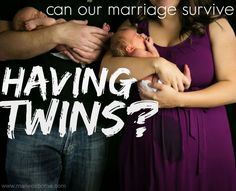 can our marriage survive having twins
