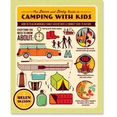"8 Reasons Every Family Needs ""The Down and Dirty Guide to Camping With Kids"""