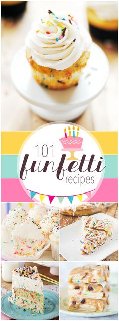 101 creative and delicious funfetti recipes from your favorite bloggers!