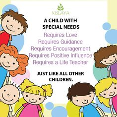 """#MondayThought """"Every Child should get a chance to feel special""""  Kislaya does everything for your child. #KislayaSpecialNeedsSchool #SpecialChildren #QualityEducation #Caring #Family #Learn #Grow"""