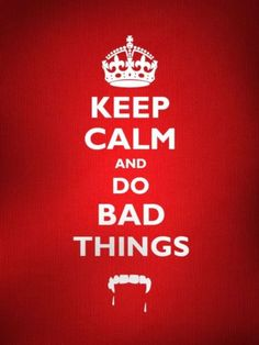 I wanna do bad things with you...