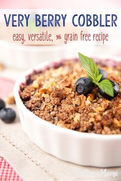 This grain free berry cobbler is made with almond flour for a healthy dessert minus grains or added sugars and optional toppings.