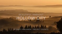 Ambient / Chillout / Lounge - Hollow City - Project Divinity is beautiful and longing chillout track I produced back in the day. Remember to subscribe! https...