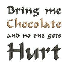 Machine Embroidery Design  Bring me chocolate by KnottyRoseDesigns, $3.00