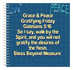 Grace & Peace Gratifying Friday