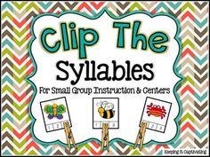 Quick and easy syllable center.  Just print, cut, and laminate.  Gather a few clothespins and you're good to go!  $