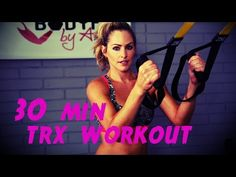 30 Minute TRX Workout - YouTube