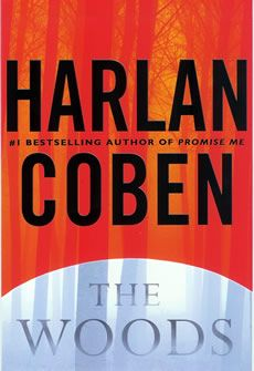 "If you like an edge of your seat read,then Harlan Coben's book ""The Woods"" is the book for you.  You are never really sure who you can trust in any of Harlan's books but I read The Woods first and now I am hooked on Harlan."