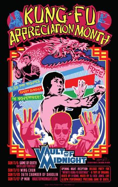 Kung-Fu Appreciation Month poster for Vault of Midnight by Jeremy Wheeler    Movies Presented: Game of Death, Wing Chun, 36 Chambers of Shaolin, IP Man