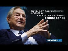 Soros' Color Revolution in US: A look into how Soros destabilizes and conquers populations