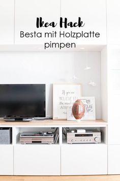 Ikea Hack: Besta Mit Holzplatte Pimpen. So Machst Du Aus Deinem Besta Mit  Einer