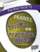 Preparing Kids' Guide to Pranks, Tricks, and Practical Jokes by Sheri Ann Bell-Rehwoldt book description. Funny New, Aleta, Practical Jokes, April Fools Day, Reading Levels, Pranks, Author, Books, Kids
