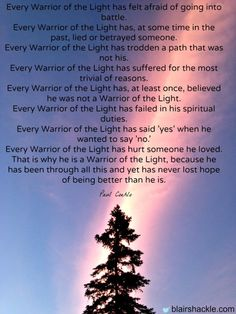 You are a warrior of light