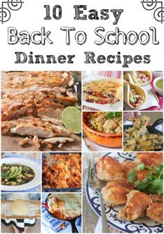 10 Easy Back To School Dinner Recipes to make your weeknights a breeze!