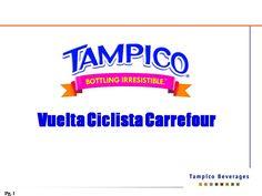 Tampico patrocina la vuelta cliclista Carrefour