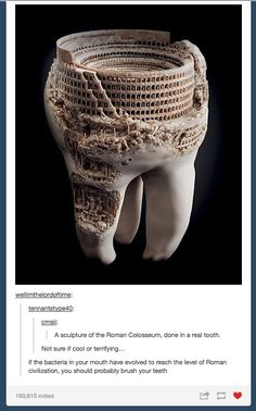 What to get the person who has everything - a tiny colosseum carved into a tooth.