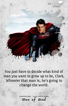 Loved this quote from Man of Steel