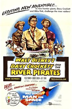 """Davy Crockett and his sidekick Georgie compete against boastful Mike Fink (""""King of the River"""") in a boat race to New Orleans. Later, Davy and Georgie, allied with Fink, battle a group of river pirates trying to pass themselves off as Native Americans. Walt Disney, Disney Magic, Disney Live, Disney Movie Posters, Disney Films, Film Posters, Fess Parker, 1960s Movies, Buddy Ebsen"""