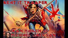 MASHUP - Beat It, Trooper! [Iron Maiden vs. Michael Jackson]