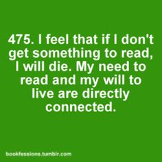 Need to read = Will to live