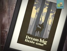 "Disney Bambi inspired Baby Children Boy or Girl Birth Gift idea Nursery room wall art ""Dream big little one"" Print 8x10 Letter / Tabloid on Etsy, $7.88 CAD"