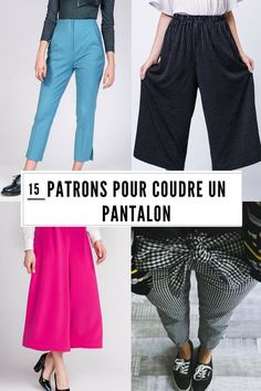 15 patrons pour coudre un pantalon / sewing patterns / trousers sewing patterns 15 patrons pour coudre un pantalon / sewing patterns / trousers sewing patterns 15 patronen om broeken te naaien / naaipatronen / gaten naaipatronen Beginner Sewing Patterns, Sewing Projects For Beginners, Free Sewing, Sewing Tutorials, Sewing Tips, Pattern Sewing, Easy Projects, Sewing Dress, Sewing Pants