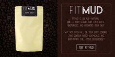 FitMud #FITMUD #bodyscurb #naturalbeauty #vegan #crueltyfree #coffee #coffeescrub