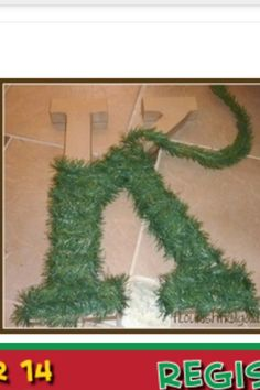 Wrap any letter in tinsel or greenery for Christmas decor. You can find these letters cheap in a craft store.