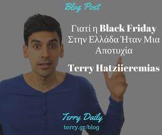 Γιατί η Black Friday Στην Ελλάδα Ήταν Μια Αποτυχία – Terry.gr (Video)