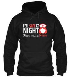 Limited Edition Feel Safe Nurse Hoodie | Teespring