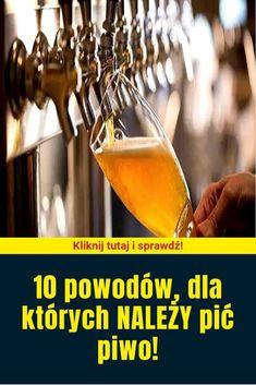 10 powodów, dla których NALEŻY pić piwo! NUMER 4 JEST BARDZO WAŻNY Alcoholic Drinks, Food, Essen, Liquor Drinks, Meals, Alcoholic Beverages, Yemek, Liquor, Eten