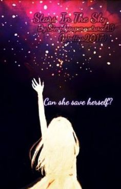 """#wattpad #teen-fiction """"I have loved the stars too fondly to be fearful of the night.""""  Skylar Luther is a thirteen year old girl who has a dream. That dream is to hold the stars in the sky in her palm. She marvels at the stars and their bright looks. She first got the love for stars from the birthmark on her left hip. I..."""