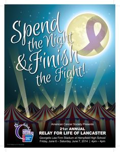 "2014 Relay For Life of Lancaster, PA ""Spend the Night & Finish the Fight"""