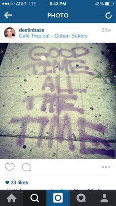 #goodtimeallthetime
