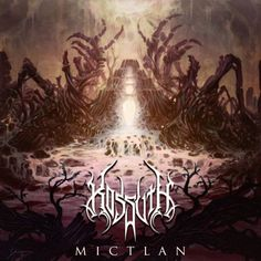 Kossuth - Mictlan [EP] (2015), Technical Death Metal