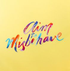 """Aim to Misbehave - Hand Embroidered Typography by MaricorMaricarCool hand crafted typography works by MaricorMaricar aka Maricor and Maricar Manalo, a twin-sized design studio from Sydney, Australia.From their website: """"We are graphic designers, illustrators, animators and makers of things assorted. We also have an unusual obsession with paper and patterns, like geeking out with gachapon toys and enjoy getting crafty with embroidery and fimo."""""""