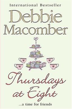 Thursdays at Eight by Debbie Macomber (Aug. Historical Romance, Historical Fiction, Good Books, Books To Read, Reading Books, Used Books Online, Debbie Macomber, Writing Classes, Romance Movies