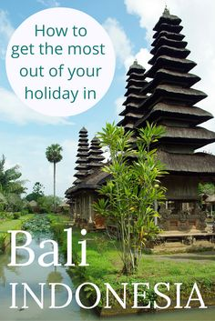 Adoration 4 Adventure's recommendations for how you can get the most out of your holiday in Bali, Indonesia.