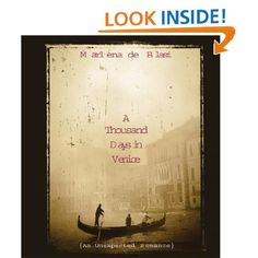 A Thousand Days in Venice: An Unexpected Romance: Marlena De Blasi, Marlena De Blasi: Amazon.com: Books    She is a delightful writer who sets the scene so that you feel you are there. You can almost taste the food, and see the surroundings.