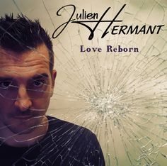 Love Reborn by Julien HERMANT. From the album The Ultim8 Style