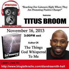 Join Author Titus Broom on Spirit Soul!!!