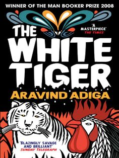 The White Tiger by Aravind Adiga - The moment you recognize what is beautiful in this world. Indian Literature, The Darkness, Books To Read, My Books, Reading Books, Reading Groups, Thing 1, Munnar, Page Turner